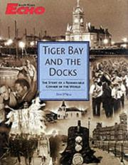 Cover of: Tiger Bay and the Docks