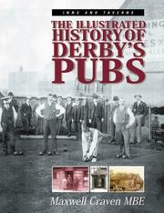 Cover of: The illustrated history of Derby's pubs