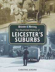 Cover of: The Illustrated History of Leicester's Suburbs