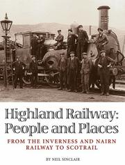 Cover of: Highland Railway: People and Places