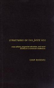 Cover of: Structures of the Jazz Age | Chip Rhodes