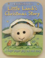 Cover of: Little Lamb's Christmas story: a finger puppet play and read story