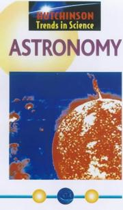 Astronomy (Hutchinson Trends in Science) by Hutchinson