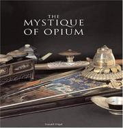 Cover of: The Mystique of Opium | Jean-Francois Hubert
