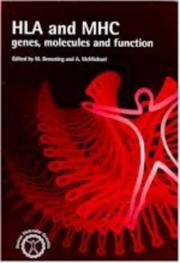 Cover of: HLA AND MHC GENES MOLECULES AND FUNCTIONS (Human Molecular Genetics)