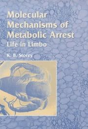 Cover of: Molecular Mechanisms of Metabolic Arrest