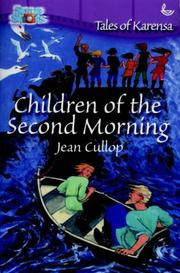 Cover of: Children of the Second Morning (Snapshots: Tales of Karensa)