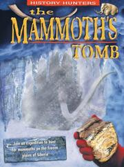 Cover of: The Mammoth's Tomb (History Hunters)