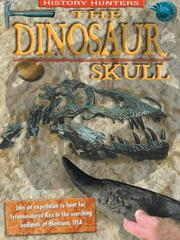 Cover of: The Dinosaur Skull (History Hunters)