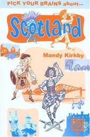 Cover of: Pick Your Brains About Scotland (Pick Your Brains - Cadogan)