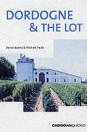 Cover of: Dordogne & the Lot, 4th (Country & Regional Guides - Cadogan) | Dana Facaros