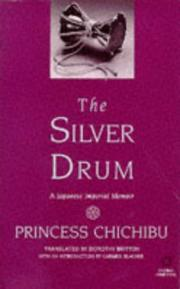 Cover of: The Silver Drum | Princess Chichibu