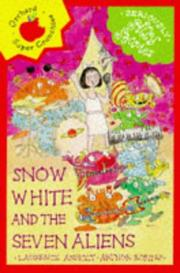 Cover of: Snow White and the Seven Aliens (Seriously Silly Stories)