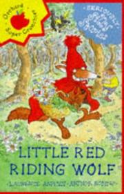Cover of: Little Red Riding Wolf (Seriously Silly Stories)