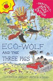 Cover of: Eco-wolf and the Three Pigs (Seriously Silly Stories)