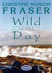 Cover of: Wild is the Day