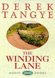 The winding lane by Derek Tangye