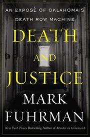 Cover of: Death and Justice: An Expose of Oklahoma's Death Row Machine