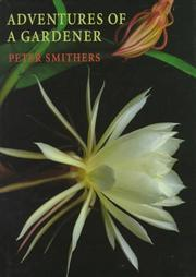 Cover of: Adventures of a Gardener | Peter Smithers