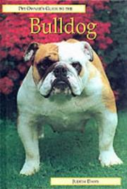 Cover of: Pet Owner's Guide to the Bulldog (Pet Owner's Guide)