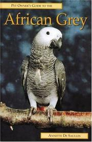 Cover of: Pet Owner's Guide to the African Grey Parrot (Pet Owner's Guide)