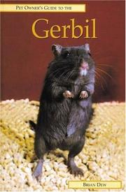Cover of: Pet Owner's Guide to the Gerbil (Pet Owner's Guide)