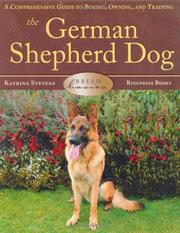 Cover of: The German Shepherd Dog (Breed Basic)