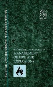 Cover of: International Conference on Management of Fire and Explosions