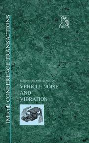 Cover of: European Conference on Vehicle Noise and Vibration (12 - 13 May, 1998) (Imeche Event Publications)