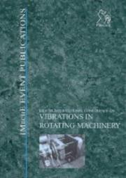 Cover of: Vibrations in Rotating Machinery (Imeche Event Publications)