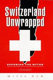 Cover of: Switzerland unwrapped | Mitya New