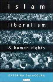 Cover of: Islam, Liberalism and Human Rights | Kate Dalacoura