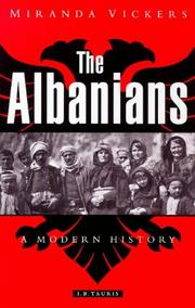 The Albanians by Miranda Vickers