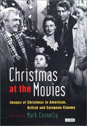 Cover of: Christmas at the Movies: Images of Christmas in American, British and European Cinema (Cinema and Society)
