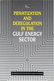 Cover of: Privatization and Deregulation in the Gulf Energy Secter