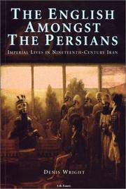 Cover of: English amongst the Persians | Wright, Denis