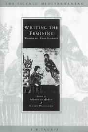 Cover of: Writing the feminine by edited by Manuela Marín and Randi Deguilhem.