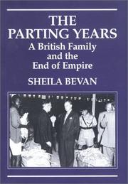 Cover of: The parting years | Sheila Bevan