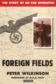 Cover of: Foreign fields | Peter Wilkinson