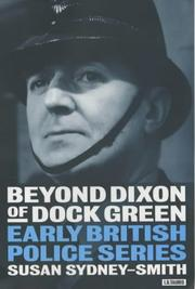Cover of: Beyond Dixon of Dock Green | Susan Sydney-Smith