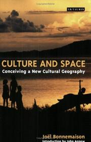 Cover of: Culture and Space | Joel Bonnemaison