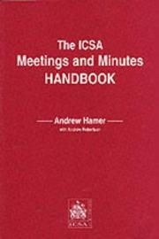 Cover of: The ICSA Meetings and Minutes Handbook