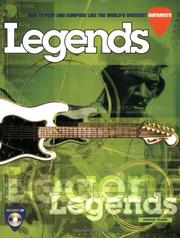 Cover of: Legends: How to Play and Compose Like the World's Greatest Guitarists (Techniques Series)