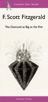 Cover of: The Diamond as Big as the Ritz: (1896-1940) (Travelman Science Fiction)