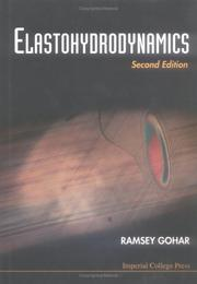 Cover of: Elastohydrodynamics | R. Gohar