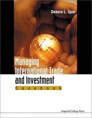 Cover of: Managing International Trade and Investment