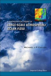 Cover of: A Mathematical Theory of Large-scale Atmosphere/ocean Flow