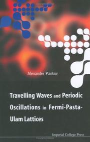 Cover of: Travelling Waves And Periodic Oscillations in Fermi-pasta-ulam Lattices