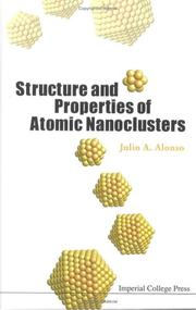 Cover of: Structure And Properties of Atomic Nanoclusters