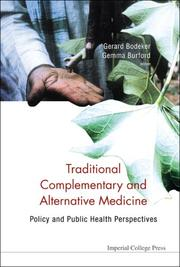 Cover of: TRADITIONAL, COMPLEMENTARY AND ALTERNATIVE MEDICINE |